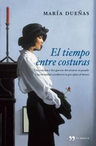 El tiempo entre costuras, de María Dueñas