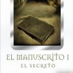 El manuscrito. I. El secreto