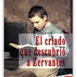 Nuevo ganador para El criado que descubrió a Zervantes