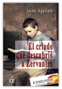 Sorteo El criado que descubrió a Zervantes