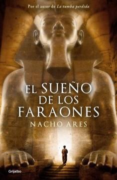 El-sueno-de-los-faraones-Nacho-Ares