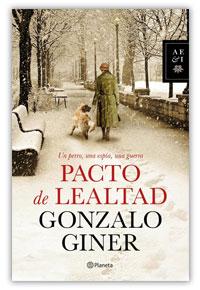 Pacto de lealtad, Gonzalo Giner