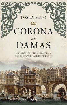 unademagiaporfavor-LIBRO-Corona-de-damas-Tosca-Soto-portada