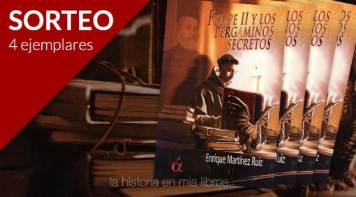 Sorteo: Felipe II y los pergaminos secretos