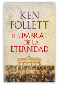 El umbral de la eternidad de Ken Follett