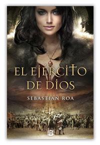 El ejército de Dios - La historia en mis libros