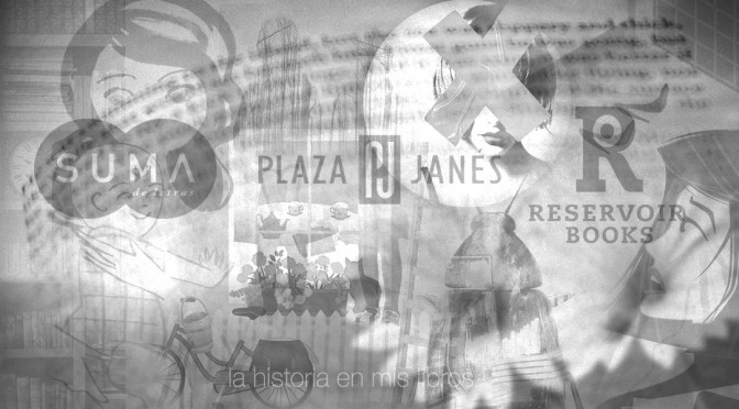 Novedades editoriales. Junio 2015. Plaza & Janés – Reservoir Books – Suma de Letras