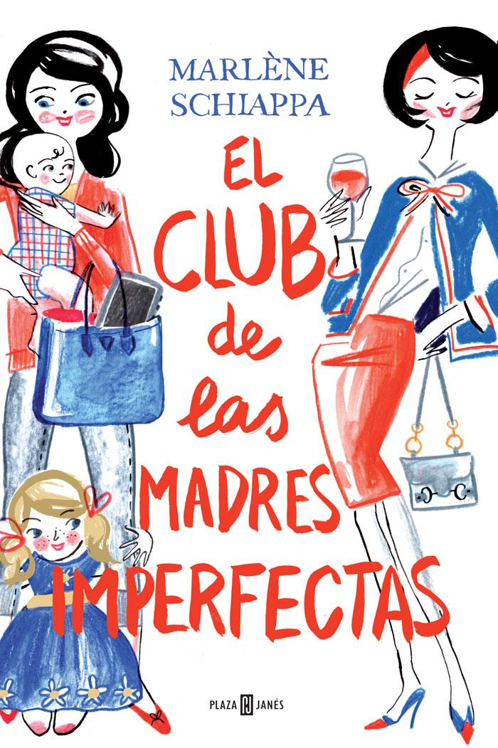 El club de las madres imperfectas de Marlène Schiappa