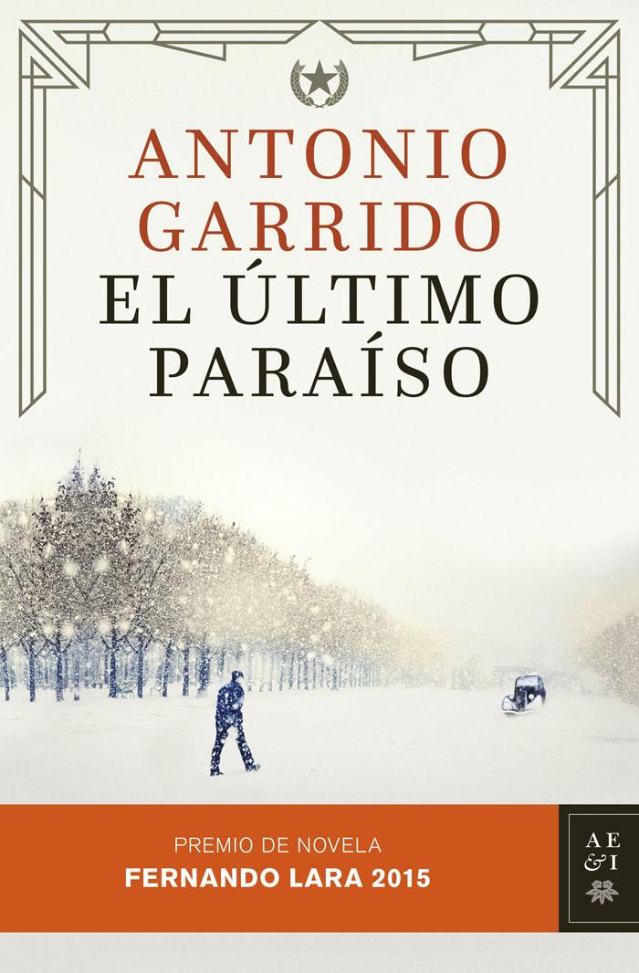 El último paraíso de Antonio Garrido