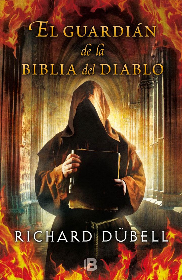 El guardían de la Biblia del Diablo de Richard Dübell