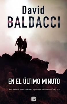 En el último minuto de David Baldacci