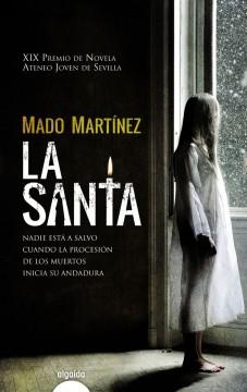 La Santa, de Mado Martínez