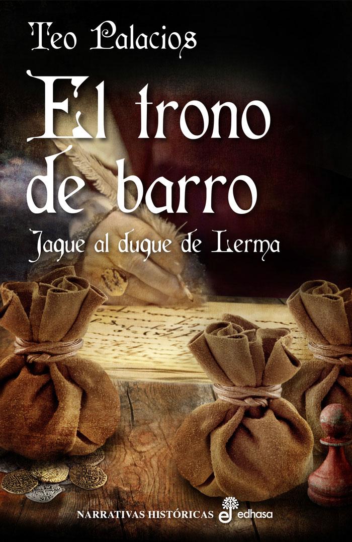 El trono de barro, de Teo Palacios
