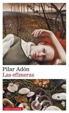 Las efímeras de Pilar Adón
