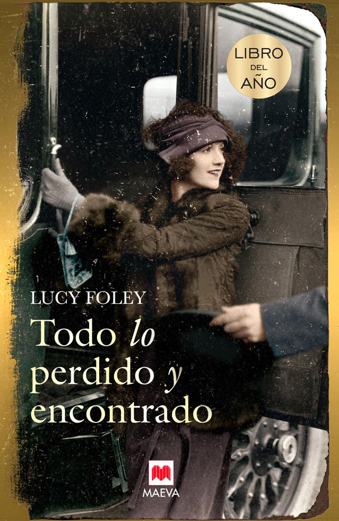 Todo lo perdido y encontrado, de Lucy Foley