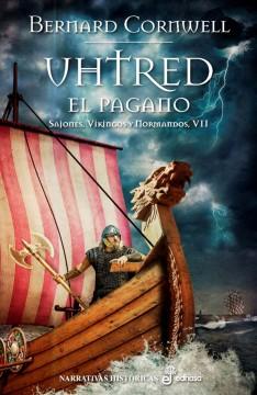 Uhtred, el pagano, de Bernard Cornwell