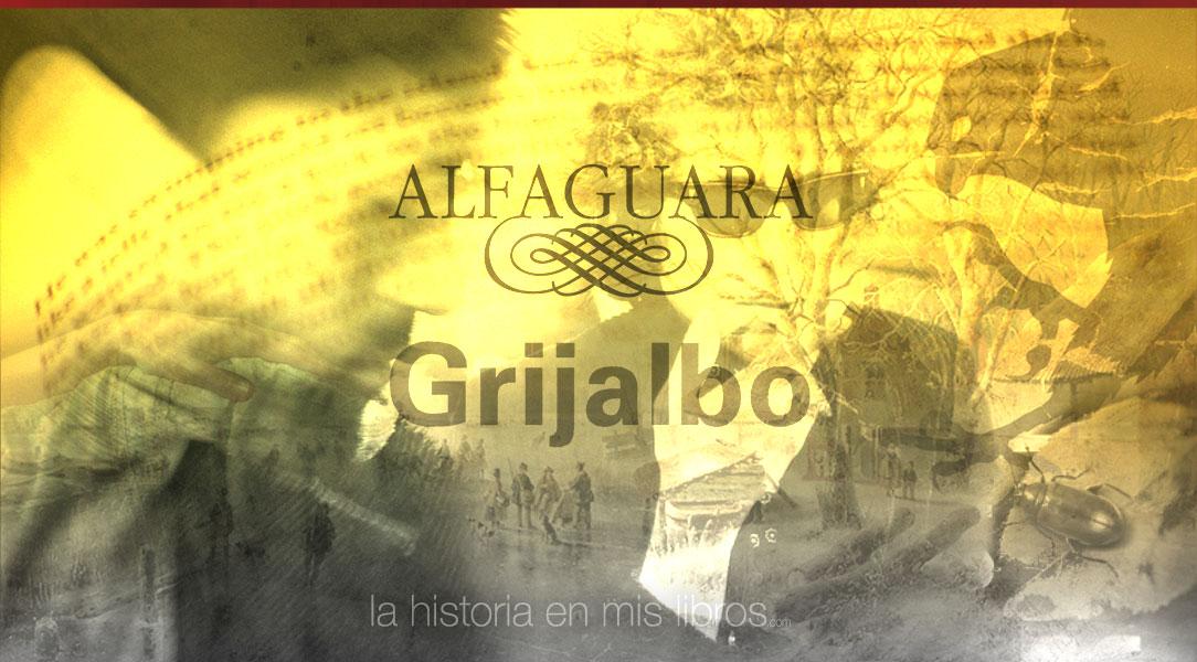 Novedades editoriales - Editorial Alfaguara - Grijalbo