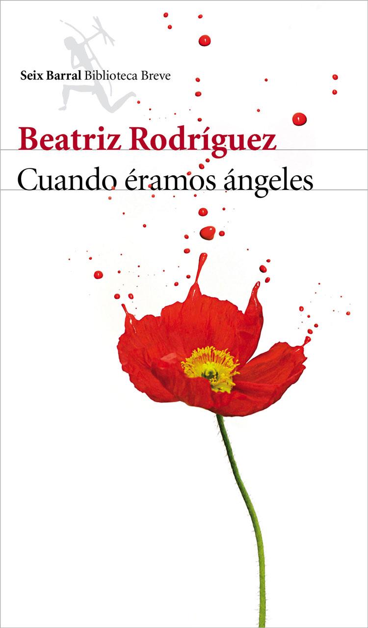 Cuando eramos ángeles, de Beatriz Rodríguez