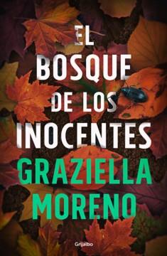 El bosque de los inocentes, de Graziella Moreno