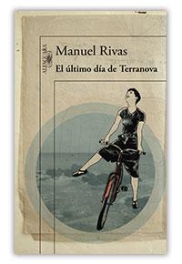 El último día de Terranova, de Manuel Rivas