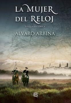La mujer del reloj, de Álvaro Arbina