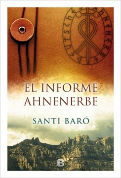 El informe Ahnenerbe, de Santi Baró