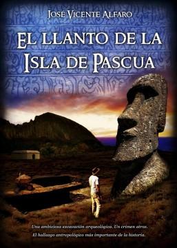 El llanto de la isla de Pascua, de José Vicente Alfaro