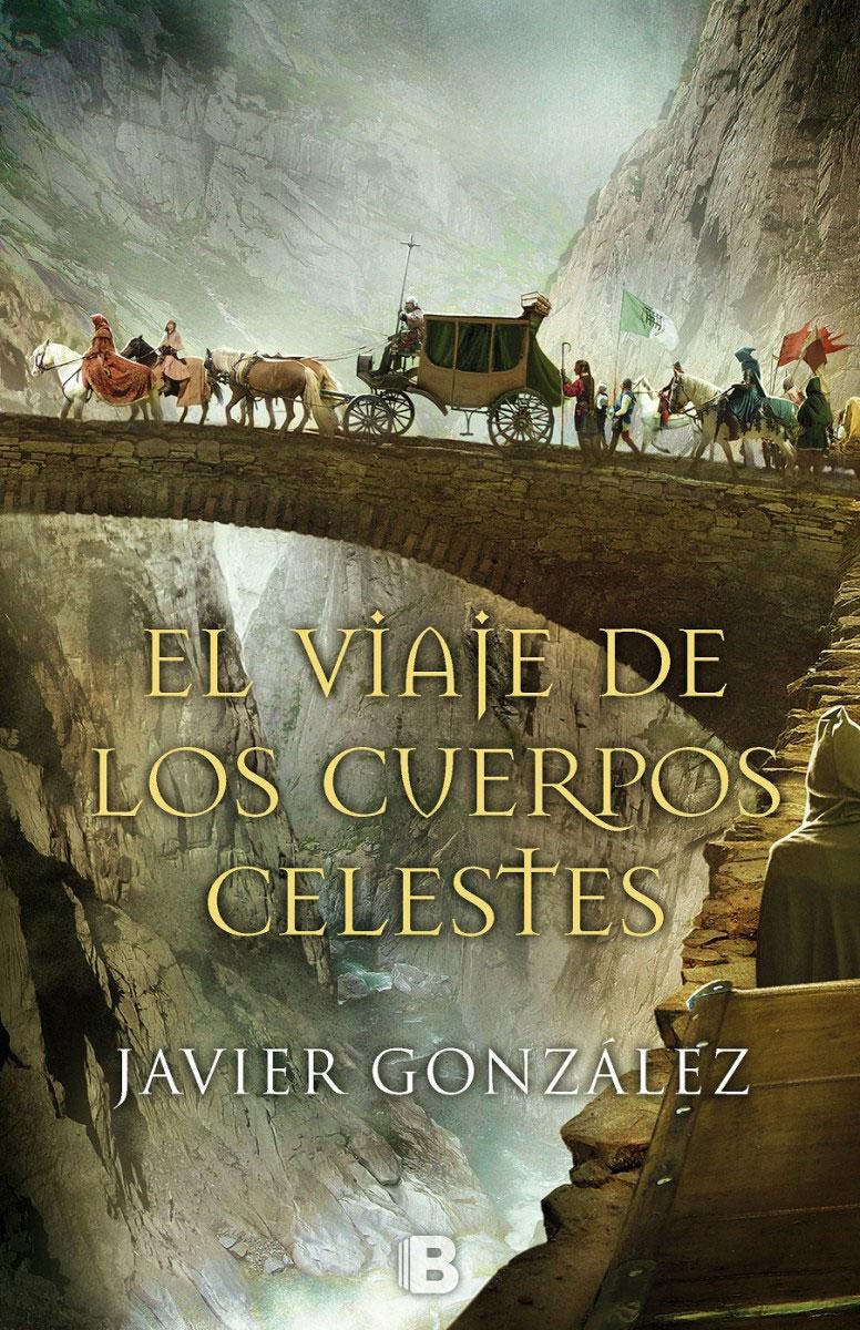 El viaje de los cuerpos celestes, de Javier González