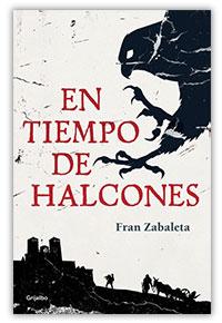 En tiempo de halcones, de Fran Zabaleta