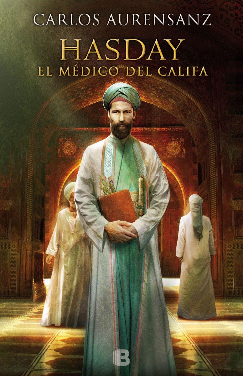 Hasday. El médico del califa, de Carlos Aurensanz