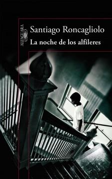 La noche de los alfileres, de Santiago Roncagliolo