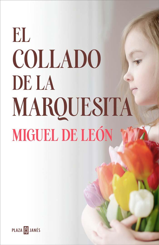 El collado de la marquesita, de Miguel de León