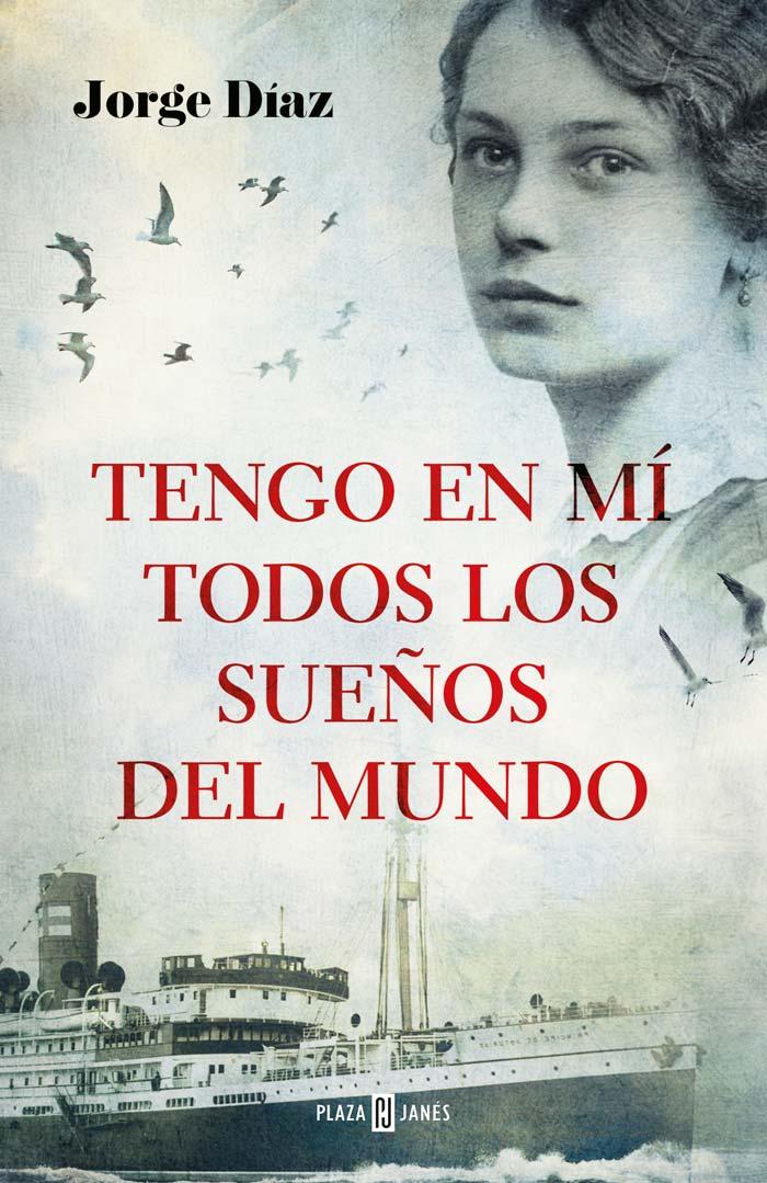 Tengo en mí todos los sueños del mundo, de Jorge Díaz