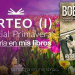 SORTEO PRIMAVERA (I): BOBO ¿Se puede justificar un asesinato?