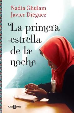 La primera estrella de la noche, de Nadia Ghulam y Javier Diéguez