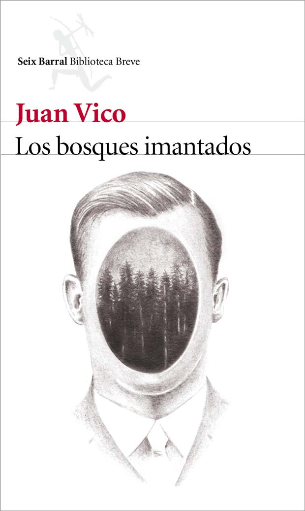 Los bosques imantados, de Juan Vico