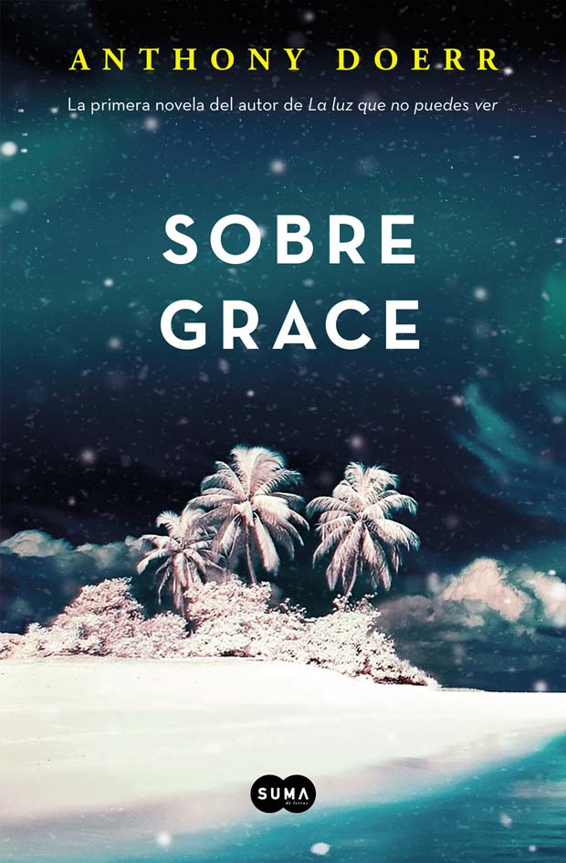 Sobre Grace, de Anthony Doerr