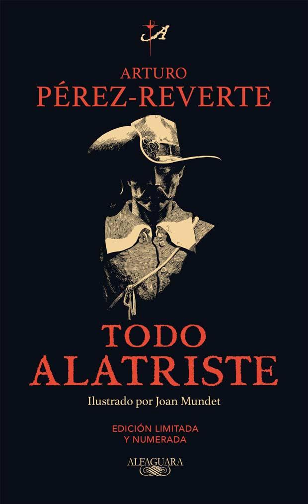 Todo Alatriste, de Arturo Pérez Reverte