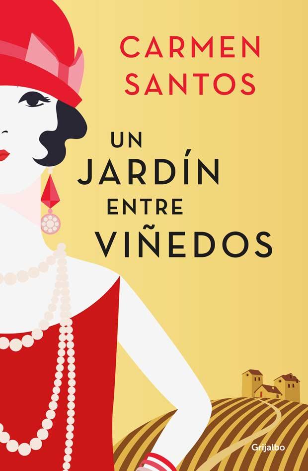 Un jardín entre viñedos, de Carmen Santos