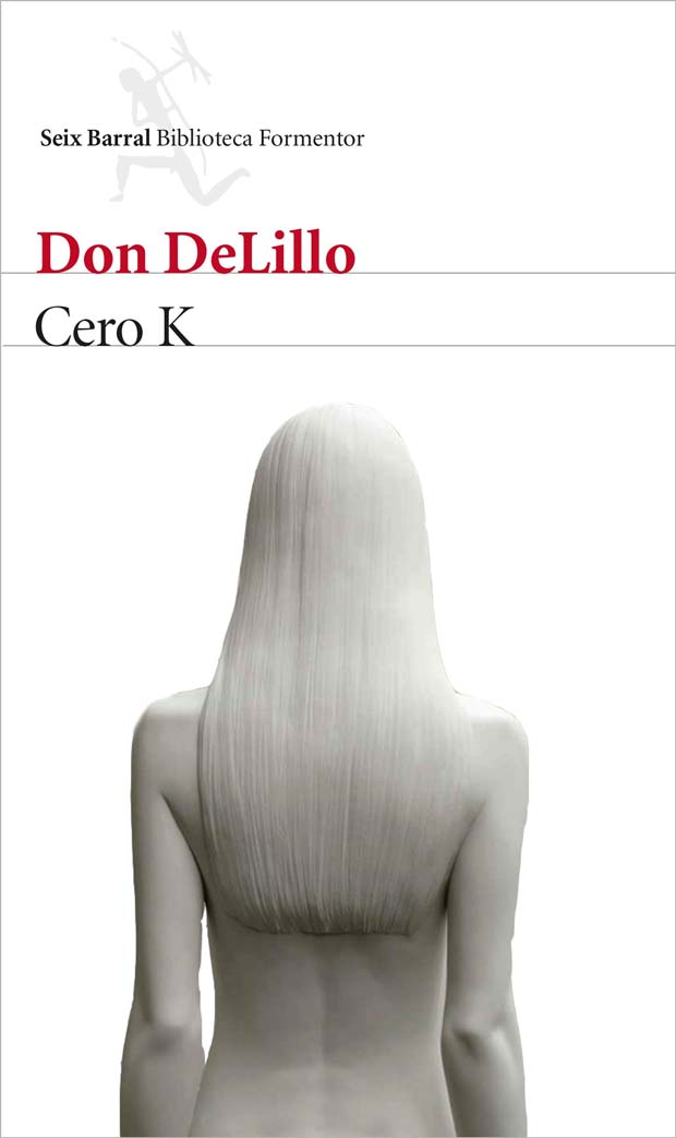 Cero K, de Don DeLillo