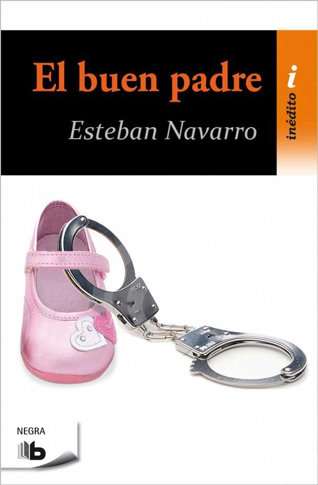 El buen padre, de Esteban Navarro