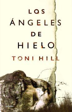 Los ángeles de hielo, de Toni Hill