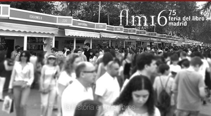 Crónica de una jornada en la Feria del Libro de Madrid