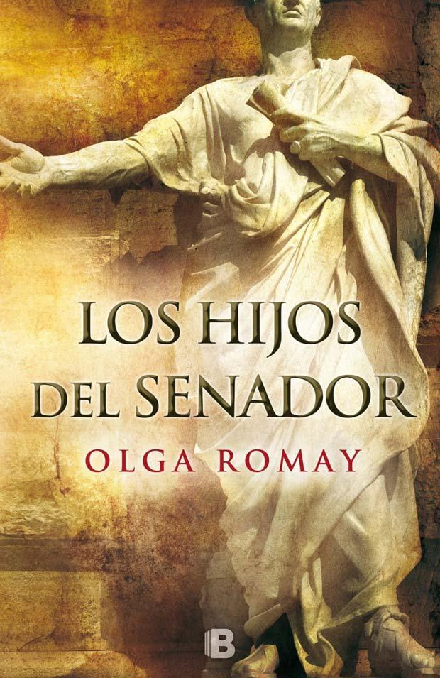 Los hijos del senador, de Olga Romay