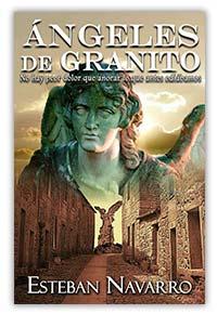 Ángeles de granito, de Esteban Navarro