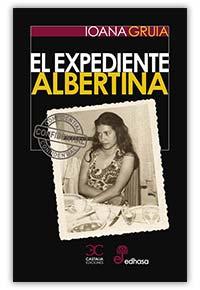 El expediente Albertina, de Ioana Gruia