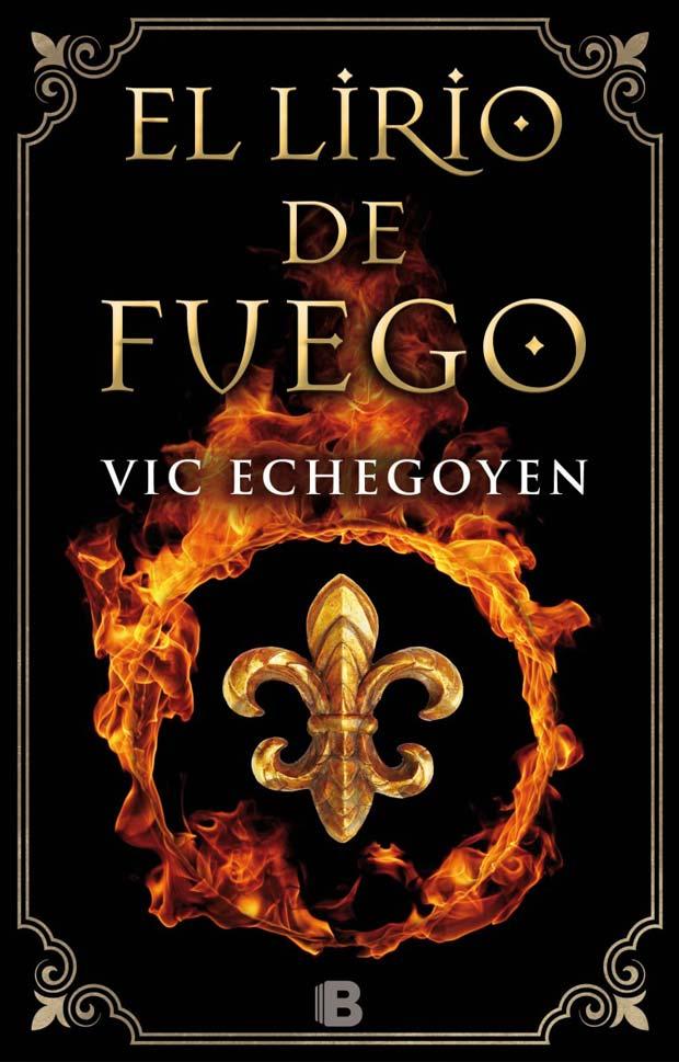 El lirio de fuego, de Vic Echegoyen