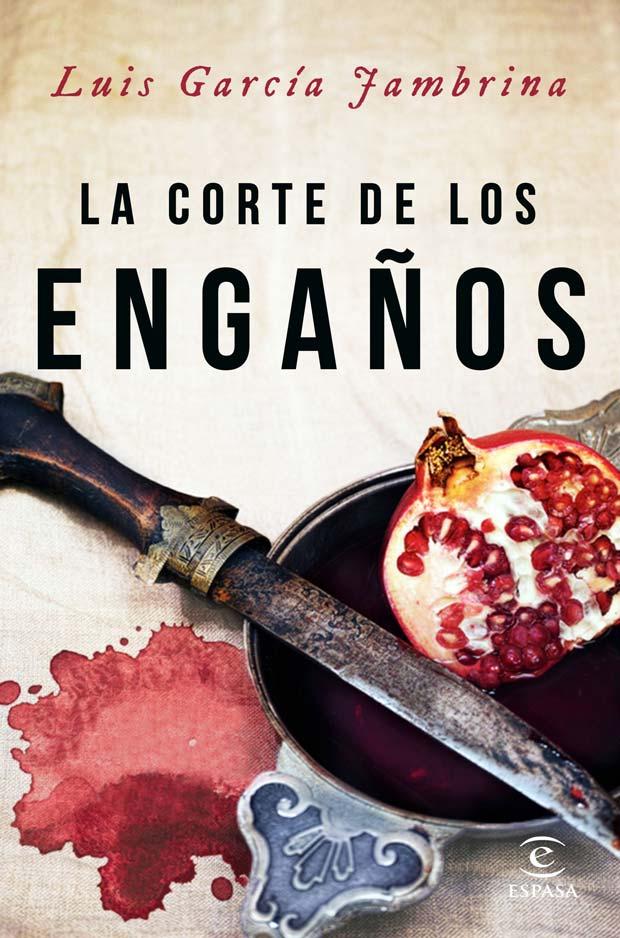 La corte de los engaños, de Luis García Jambrina