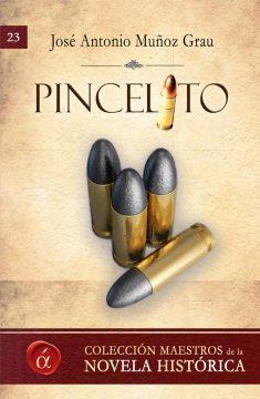 Pincelito, de José Antonio Muñoz Grau