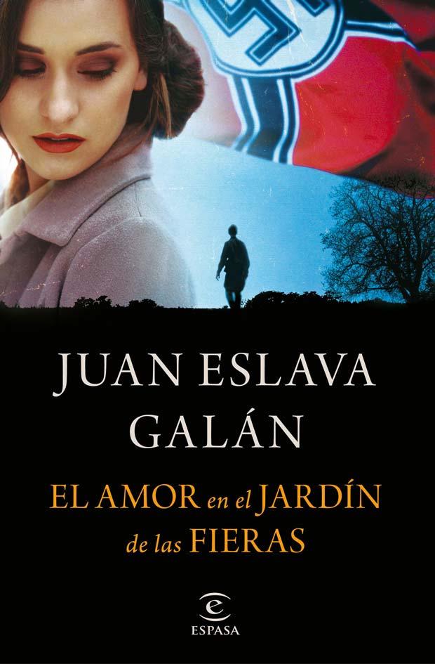 El amor en el Jardín de las Fieras, de Juan Eslava Galán
